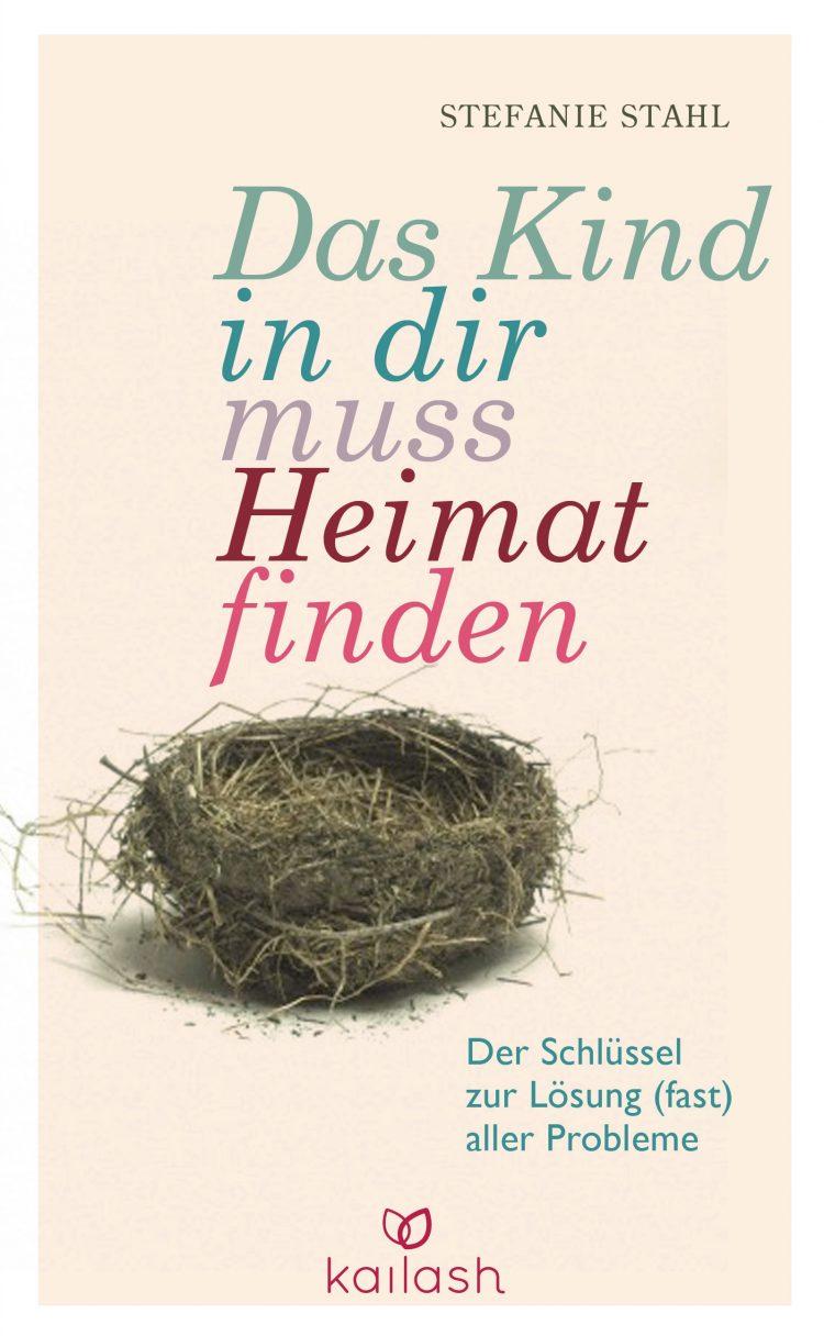 """""""Das Kind in dir muss Heimat finden"""" von Stefanie Stahl ..."""