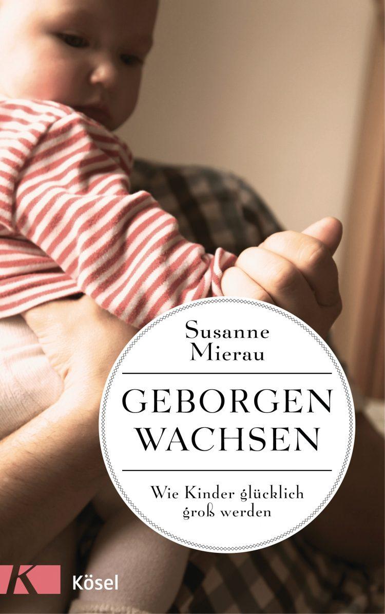 Ein Manifest für die Geborgenheit: die Bücher von Susanne Mierau